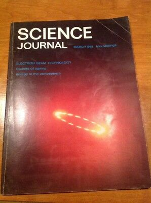 Science Journal March 1965 Vintage magazine Electron Beam Technology Vol 1 No 1