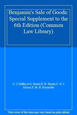 Benjamin's Sale of Goods: Special Supplement to the 6th Edition (Common Law Li,