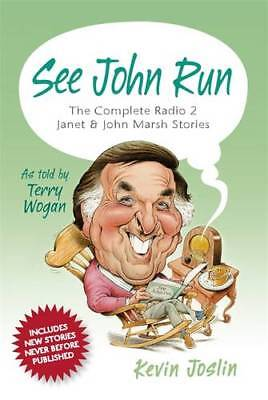 See John Run: The Complete Radio 2 Janet and Joh, Kevin Joslin, New