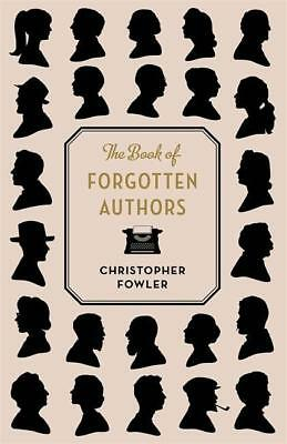 Christopher Fowler The Book of Forgotten Authors