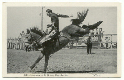 Bill Linderman on 20 Below Phoenix '44 Cowboy Rodeo Postcard