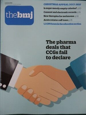 BMJ BRITISH MEDICAL JOURNAL 6 JANUARY 2018 PHARMA DEALS CCGs FAIL TO DECLARE