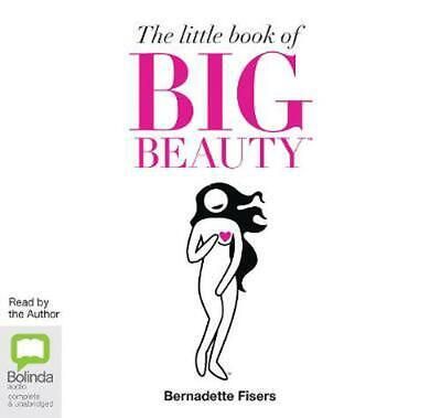 The Little Book of Big Beauty by Bernadette Fisers Compact Disc Book Free Shippi