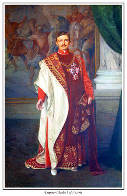 Emperor Charles I Of Austria Print. Karl I. Charles Iv. Available On Canvas, Too