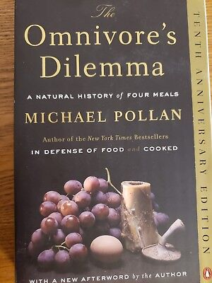 The Omnivore's Dilemma : A Natural History of Four Meals by Michael Pollan (200…