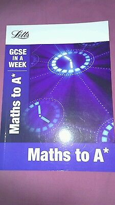 Maths to A* (Letts GCSE in a Week Revision Guides) (Paperback), M. 9781844196258