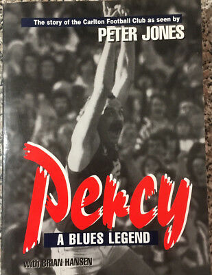 PERCY A Blues Legend! Story of the Carlton Football Club as seen by Peter Jones