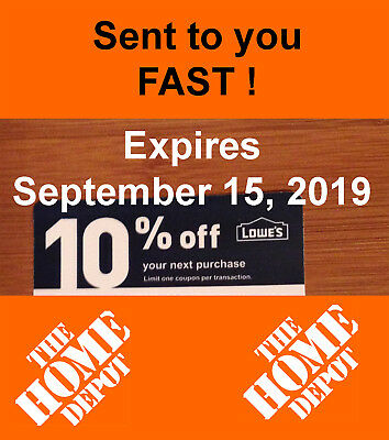 10 Lowes 10% expires September 15, 2019, for Home Depot only