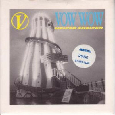 """VOW WOW Helter Skelter 7"""" VINYL UK Artist 1989 B/W Keep On Moving (Vww2) Pic"""