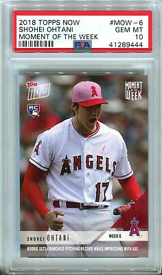 2018 Topps Now #MOW-6 Moment of the Week SP ROOKIE ~ Shohei Ohtani ~ PSA 10 GEM