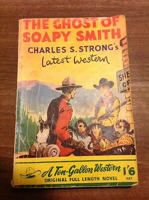 The Ghost Of Soapy Smith By Charles S Strong Ten Gallon Western Vintage Foulsham
