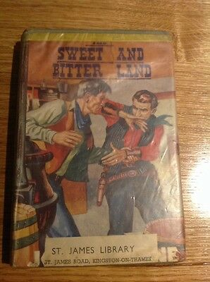 THE SWEET AND BITTER LAND By Joseph Wayne Wright & Brown Vintage Western Harback