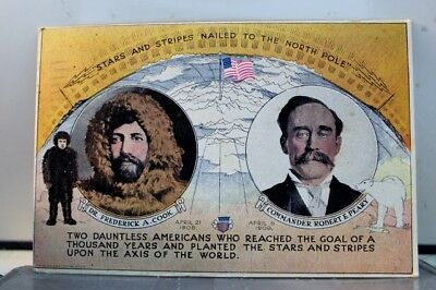 Dr Frederick A Cook Commander Robert E Peary Stars and Stripes Postcard Old View