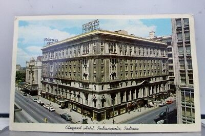 Indiana IN Claypool Hotel Indianapolis Postcard Old Vintage Card View Standard