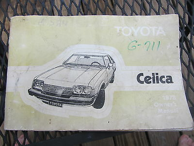 1978 Toyota Celica owners manual.......j