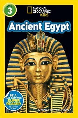 Readers: Ancient Egypt, Level 3 by National Geographic Kids Staff and...