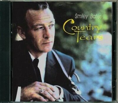 Smiley Bates - Country Tears  RARE Original Canadian Country CD (Brand New!)