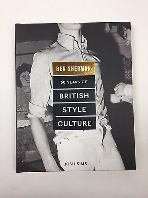 Ben Sherman 50 Years Of British Style Culture *NEVER READ*