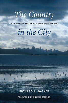 Weyerhaeuser Environmental Bks.: The Country in the City : The Greening of...