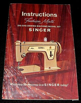 Singer Sewing Machines 1968 Fashion Mate Zig Zag Instruction Booklet Model 237