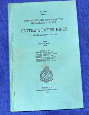 WWI Description & Rules Management of U.S. Rifle cal.30 Model 1903  Springfield