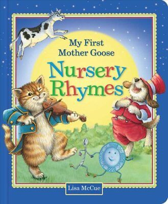 My First Mother Goose Nursery Rhymes (2018, Board Book)