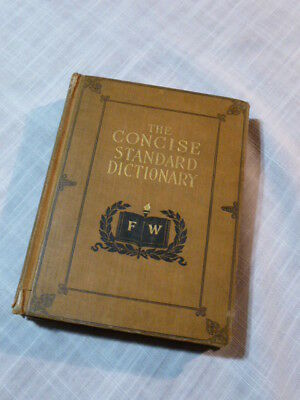 Antique 1911 or earlier: THE CONCISE STANDARD DICTIONARY FUNK & WAGNALLIS CO.
