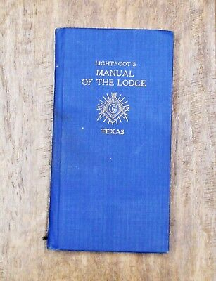 1934 Lightfoot's Manual of the Lodge Texas Hard Cover Book