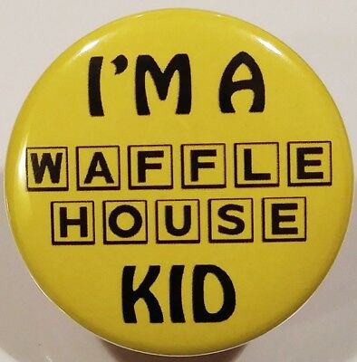 Waffle House PIN - I'm A WH Kid BUTTON Fast Food Restaurant Rare Christmas Gift