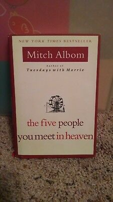 The Five People You Meet In Heaven by Mitch Albom First edition