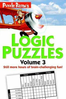 Puzzle Baron's Logic Puzzles, Vol. 3 by Stephen P. Ryder (2016, Paperback)