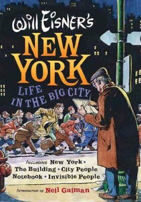 Will Eisner's New York : Life in the Big City by Will Eisner (2006, Hardcover)