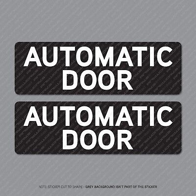 Automatic Door Sticker - Advisory/Warning Sign - Notice - Shop - Business Etc