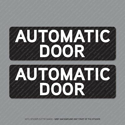 Automatic Door Stickers - Advisory/Warning Sign - Notice - Shop - Business Etc