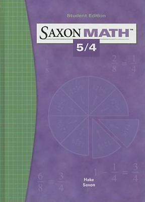 Saxon Math 5/4 by SAXON PUBLISHERS Student Edition