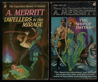 A. Merritt: Dwellers in the Mirage + The Ship of Ishtar.  Fantasy Lot.