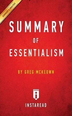 Essentialism : The Disciplined Pursuit of Less by Greg Mckeown - Key...