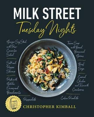 Milk Street: Tuesday Nights: More than 200 Simple Weeknight Suppers that Deli…