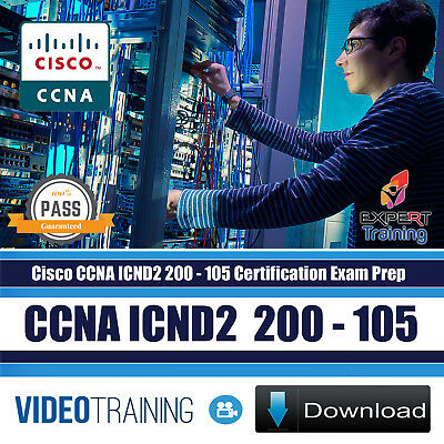 CCNA 2018 Cisco CCNA  ICND2 200-105 - Video Training  Course DOWNLOAD