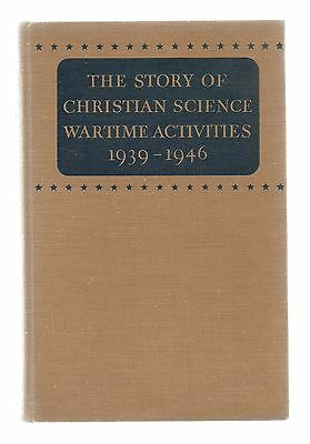 RARE/STORY OF CHRISTIAN SCIENCE WARTIME ACTIVITIES/MINT/1947 1st/WW2/HOME FRONT