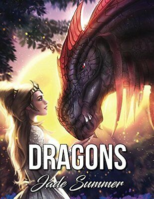 Dragons An Adult Coloring Book with Mythical Fantasy Creatures Beautiful Warr...