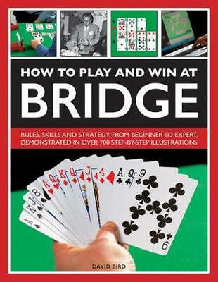 How to Play and Win At Bridge by David Bird Hardcover Book Free Shipping!
