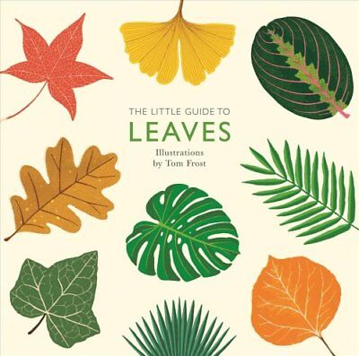 The Little Guide to Leaves (2018, Hardcover)