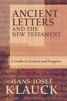 Antigua Letras And The New Testament: a Guide To Context y Exegesis por Klauck