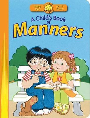A Child's Book of Manners [Happy Day]