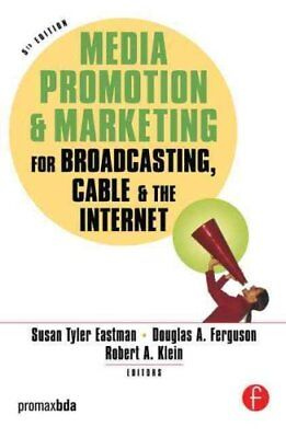 Media Promotion and Marketing for Broadcasting, Cable and the Internet (2006,...