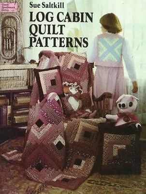 Log Cabin Quilt Patterns (Dover Needlework Series), Saltkill, Sue, Good Book