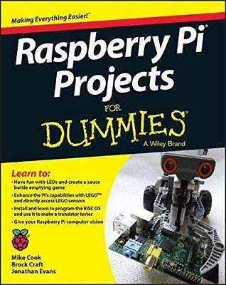 Raspberry Pi Projects For Dummies by Craft, Brock, Evans, Jonathan, Cook, Mike,