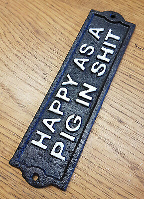 Cast Iron Antique Style Wall Mounted Black Plaque / Sign HAPPY AS A PIG IN SH*T
