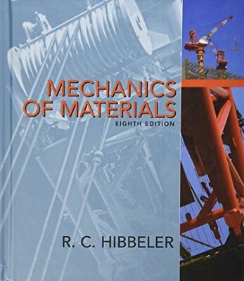 Mechanics of Materials (8th Edition) by Hibbeler, Russell C.